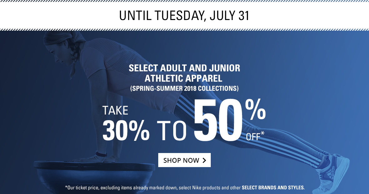 Summer Sale athletic apparel adult and jr until july 31rst 30 to 50% off